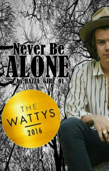 Never Be Alone (H.S) [ #Wattys2016 ]