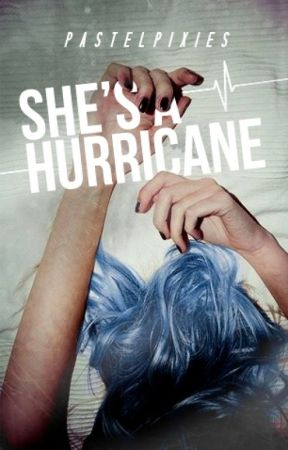 She's A Hurricane by pastelpixies