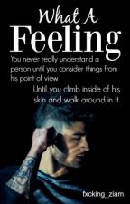 What a Feeling || ZIAM MAYNE || by hxneyzxyn
