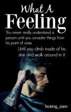 What a Feeling || ZIAM MAYNE || by xAgainstEverythingx