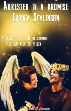 Arrested in a promise |l.s| by Maah_Stylinson