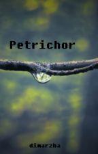 PETRICHOR by dimarzha