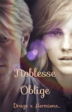 Noblesse Oblige (Dramione) by FallOnTheGround
