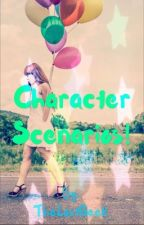 Character Scenarios (Discontinued) by TheLostGeek