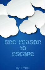 One reason to escape by iPYDXi