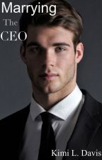 Marrying The CEO by coinikee