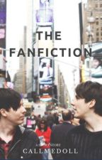 The fanfiction ➳ Dan and Phil by callmedoll