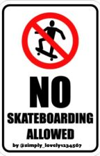 No Skateboarding Allowed by harrykissmex