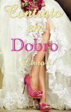 Contrato em Dobro 2 by GabrielaMota15