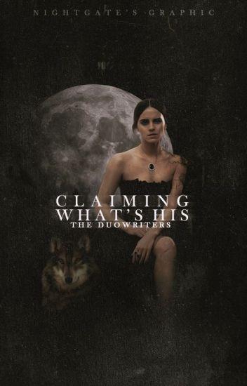 Claiming What's His | Nederlandse Versie