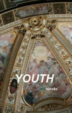 YOUTH || LRH by -eternal