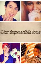 Our impossible love by ImCatherineGilinsky