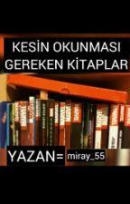 Kesin Okunması Gereken Kitaplar by miray_55