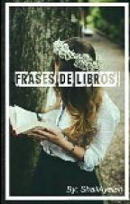 Frases De Libros by ShaiiAyelen