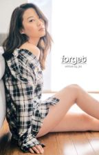 Forget ; Minho [DISCONTINUED] by wickedylan