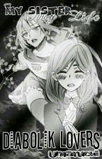 Diabolik Lovers my Sister my Life by Umaruchii