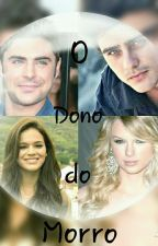 O Dono Do Morro by Lorenna650