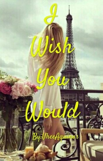 I Wish You Would