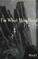 I'm What You Need (A Les Twins BoyxBoy Fanfiction) by ManiLT