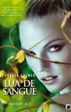 Lua de Sangue - 02 - Nightshade by VanessaMottAlmeida