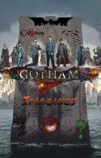 🌃{Gotham Imagines}🌃 by Kaylakuy