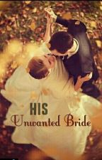 His Unwanted Bride by quirky-gal