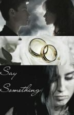 Say Something - camren (mini one shot) by AmethystAitchison
