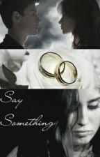 Say Something - camren (mini one shot) by AmethystAitchison