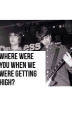 Where were you when we were getting high? by oasisgallaghers