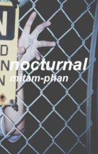 nocturnal • phan by _teenidol