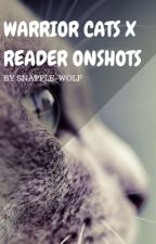 Warrior Cats x Reader One Shots! (DISCONTINUED) by snapple-wolf