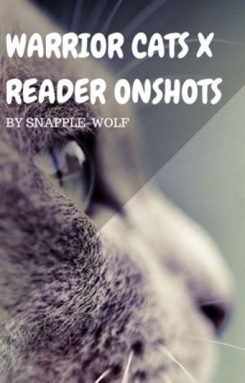 Warrior Cats x Reader One Shots!