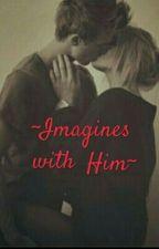 IMAGINES by MargauxHoran93