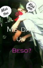 Me Das Un Beso by kami_duendehoran