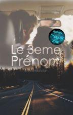 Le 3eme Prénom by AnnaHolahalan