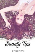 Beauty Tips by ShakeChanFan