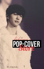 Pop-Cover Store [CLOSED] by hichaomei