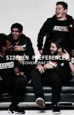 sidemen preferences by grxngeraccxn