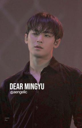 Dear Mingyu ✓ by aengelic