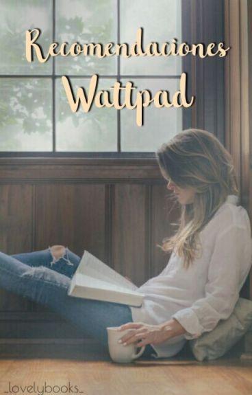 Recomendaciones Wattpad