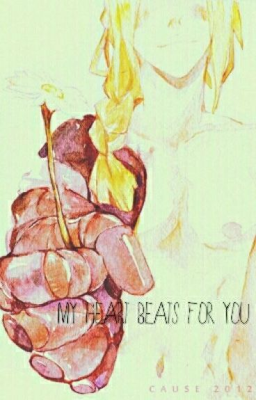My Heart Beats For You [Edward Elric X Reader]