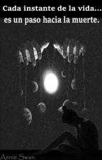 Cada instante de la vida es un paso hacia la muerte. by Anniebabyswag