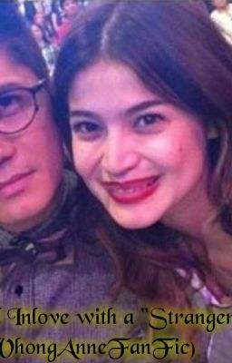 "I Fell Inlove With a ""Stranger"" (Vhong Anne)"