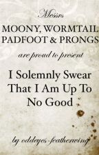 I Solemnly Swear - a Fifth Marauder Story by oddeyes-featherwing
