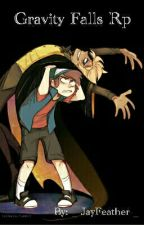 Gravity Falls RP!! by _-JayFeather-_