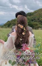 PROBINSYANA GIRL MARRIED THE MAFIA BOSS [Completed] by ilovepichi