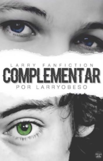 Complementar (A/B/O) - Larry Stylinson