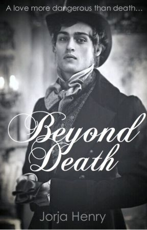 Beyond Death by MadInsidiousSheepGrl