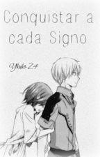 Como conquistar a cada Signo del Zodiaco ... by Yuko-Z4