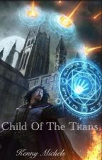 Child Of The Titans by KennyMichels